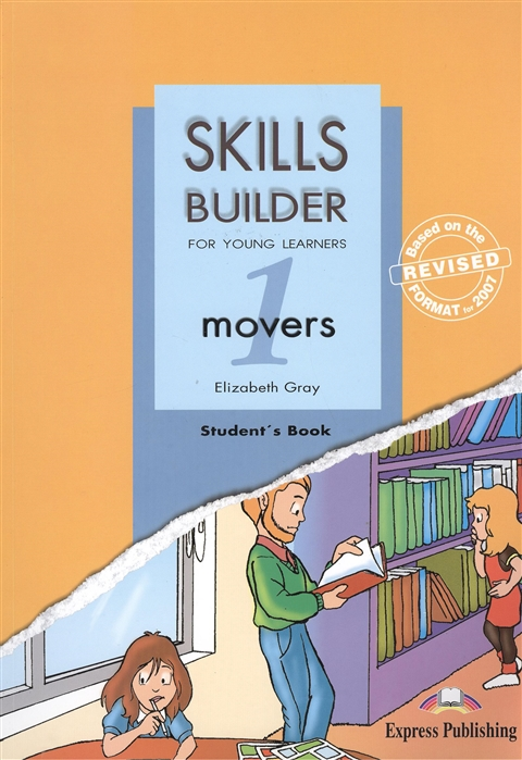 Gray E. Skills Builder For Young Learners Movers 1 Student s Book Учебник Revised format 2007 цена