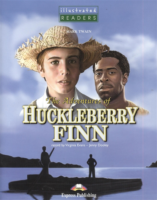 The Adventures of Huckleberry Finn Книга для чтения CD