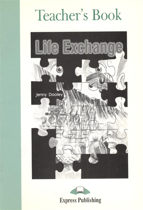 Life Exchange Teacher s Book