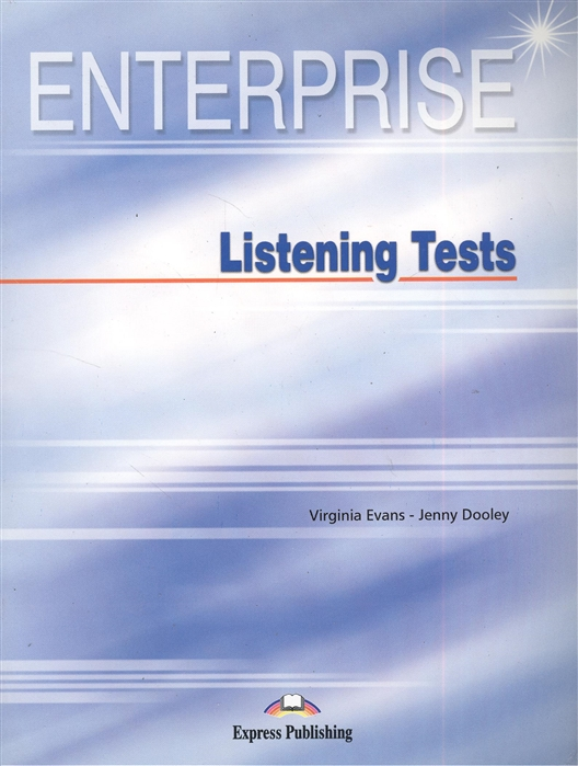 купить Evans V., Dooley J. Enterprise Listening Tests Photocopiable Material