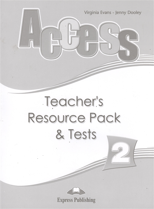 Evans V., Dooley J. Access 2 Teacher s Resource Pack Tests islands 5 teacher s book access code booklet