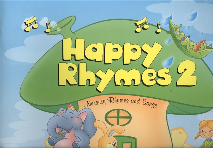 Dooley J., Evans V. Happy Rhymes 2 Nursery Rhymes and Songs Big Story Book dooley j evans v happy hearts starter story cards сюжетные картинки к учебнику