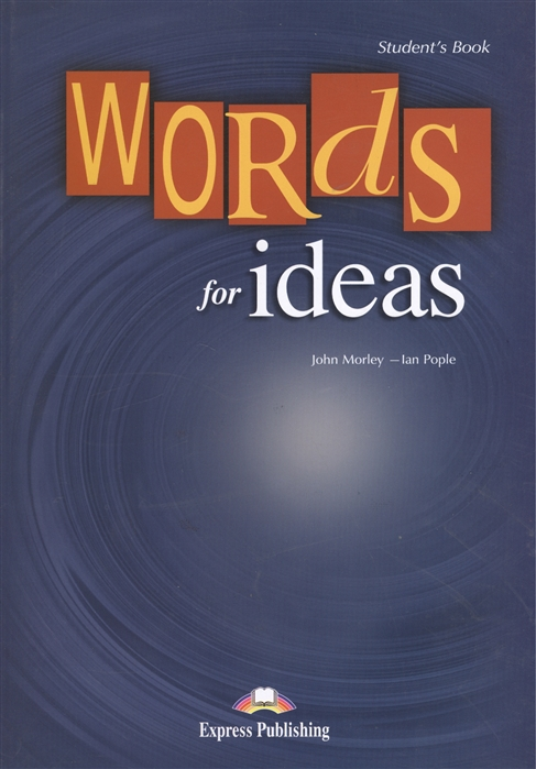 Words for Ideas Student s Book