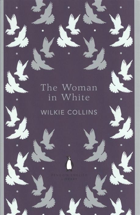 Collins W. The Women in White цена в Москве и Питере
