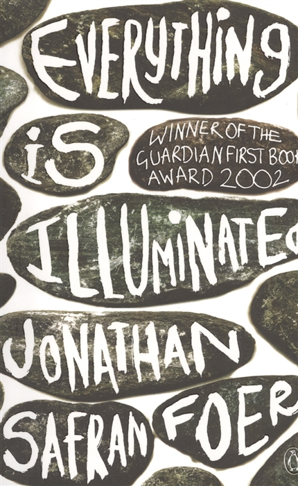 Foer J. Everything Is Illuminated A novel foer j everything is illuminated a novel