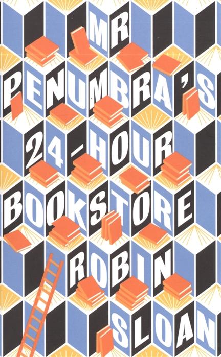 Mr Penumbra s 24-hour books