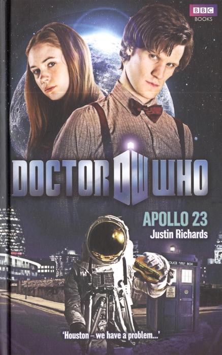 Richards J. Doctor Who Apollo 23 r j richards living rich