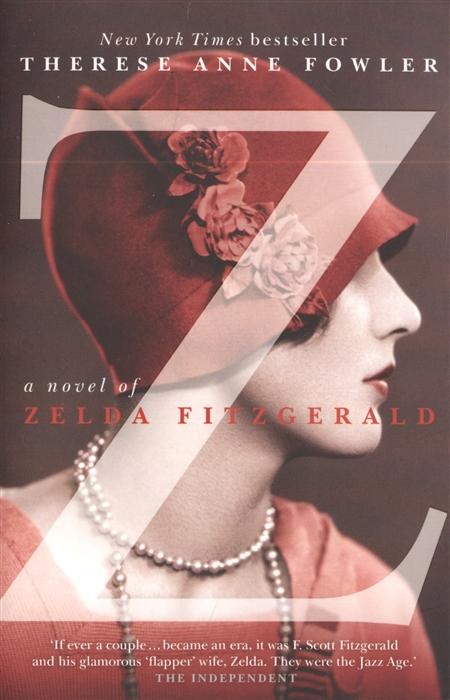 Z A Novel of Zelda Fitzgerald