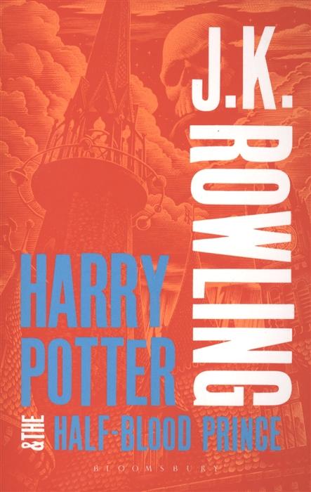 Rowling J. Harry Potter The Half-Blood Prince rowling j harry potter a history of magic