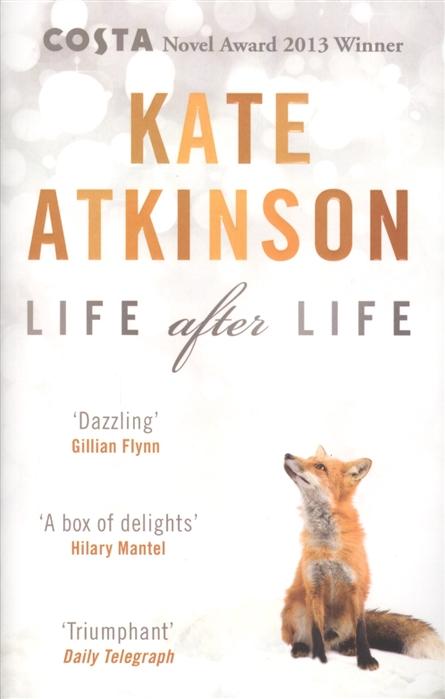 Atkinson K. Life After Life atkinson k life after life