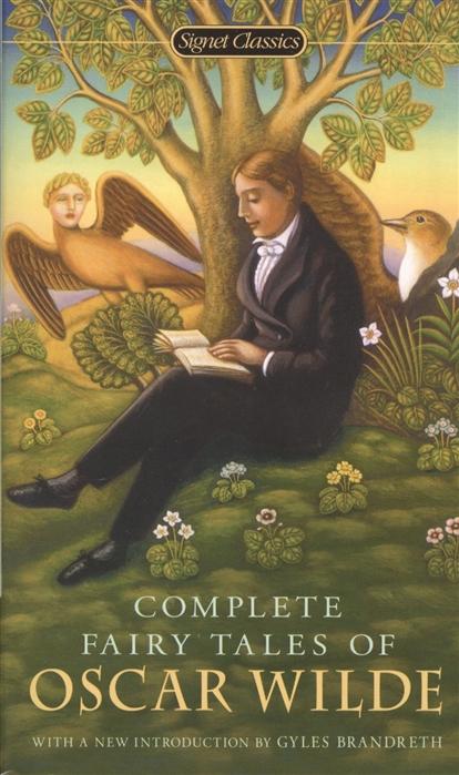 Wilde O. Complete Fairy Tales of Oscar Wilde o wilde de profundis