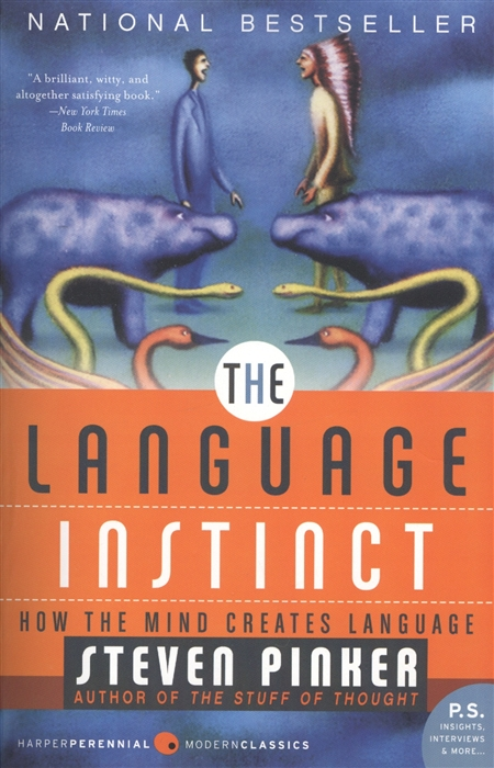 Pinker S. The Language Instinct How the Mind Creates Language