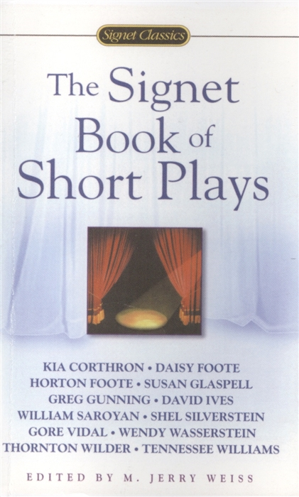 Weiss M. (ред.) The Signet Book of Short Plays