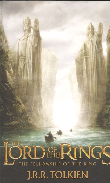Tolkien J. The Fellowship of the Ring Being the first part of The Lord of the Rings tolkien j r r the lord of the rings