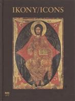 Ikony / Icons. Иконы (Прикарпатская православная икона из музейных коллекций г. Санок, Польша) (на английском и польском языках)