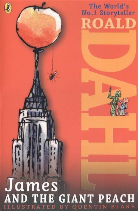Dahl R. James and the Giant Peach