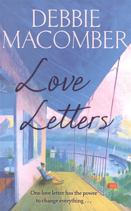 Macomber D. Love Letters macomber d cottage by the sea