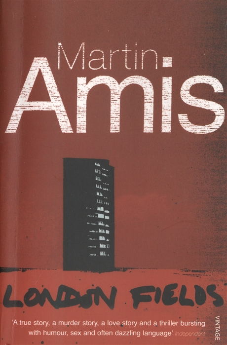Amis M. London Fields