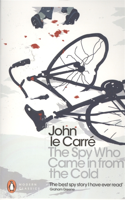 Carre J. The Spy Who Came in from the Cold