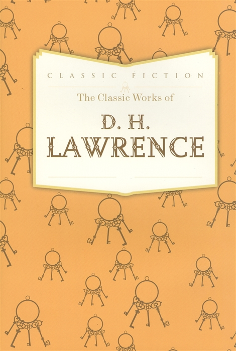 The Classic Works of D H Lawrence фото