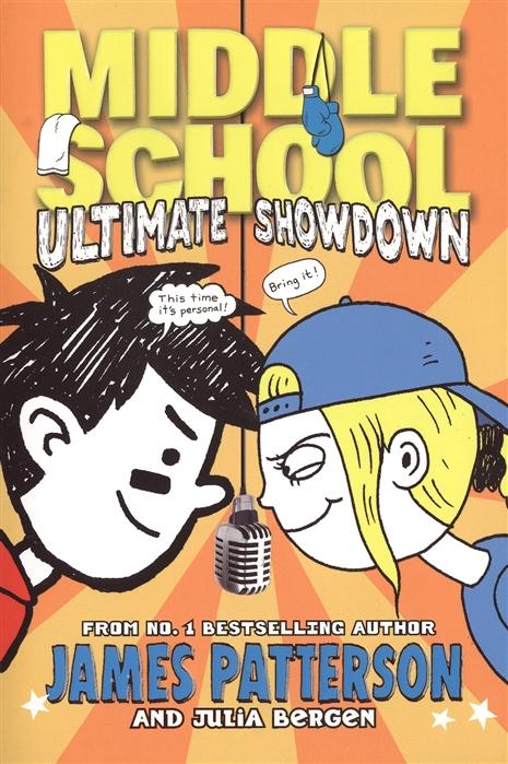 Patterson J., Bergen J. Middle School 5 Ultimate Showdown patterson j nypd red 5
