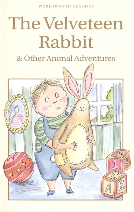 Trayler-Barbook N. (ed.) The Velveteen Rabbit Other Animal Adventures