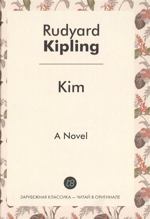 Kim A Novel