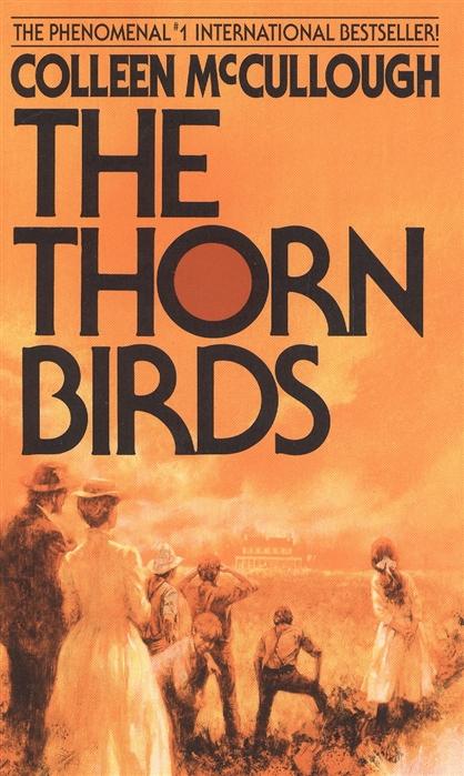 McCullough C. The Thorn Birds