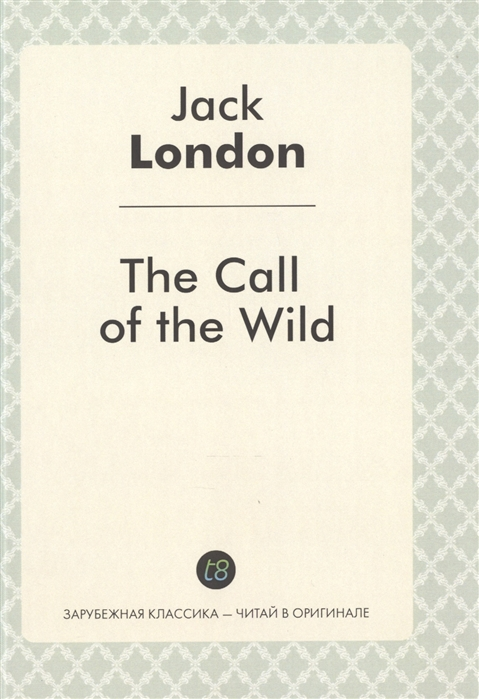 London J. The Call of the Wild call of the wild dinosaur train