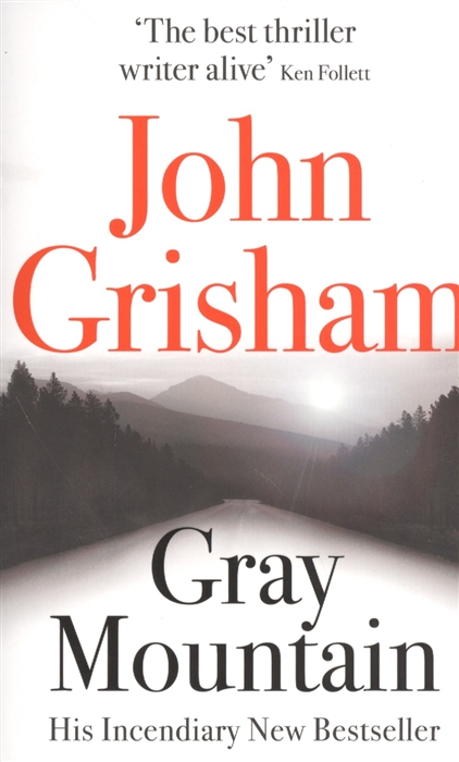 Grisham J. Gray Mountain grisham j the whistler