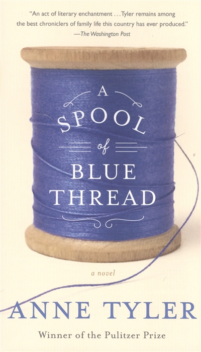 Tyler A. A Spool of Blue Thread