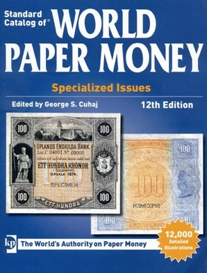 Standart Catalog of World Paper Money Specialized Issues