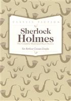 Sherlock Holmes Complete Short Stories