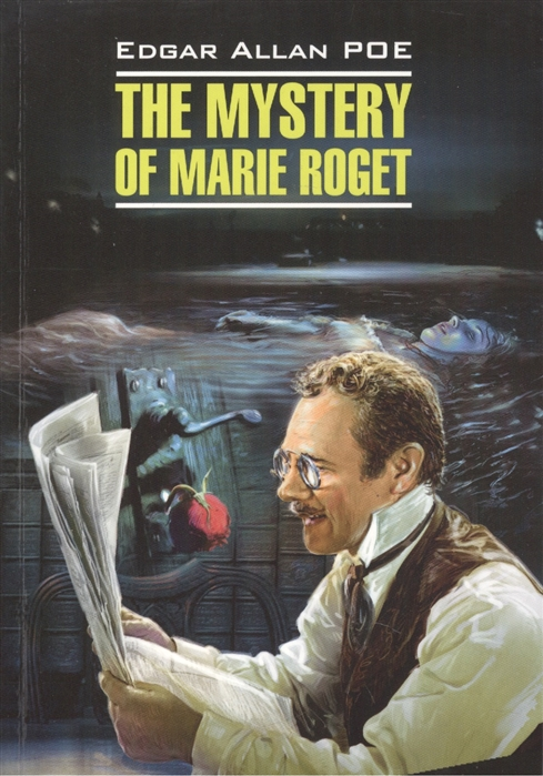 Poe E.A. The Mystery of Marie Roget ann marie cheung the healing garden