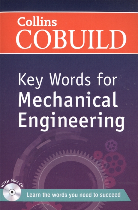 Key Words for Mechanical Engineering MP3 CD CEF level В1 Intermediate