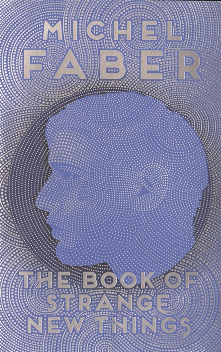 Faber M. The Book of Strange New Things