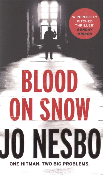 Nesbo J. Blood on Snow nesbo j redbreast