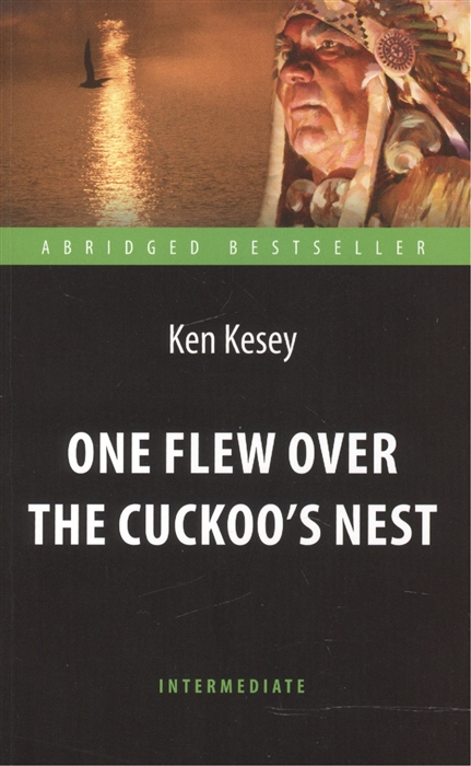 Kesey K. One Flew over the Cuckoo s Nest ячмень upstairs bird s nest 605g