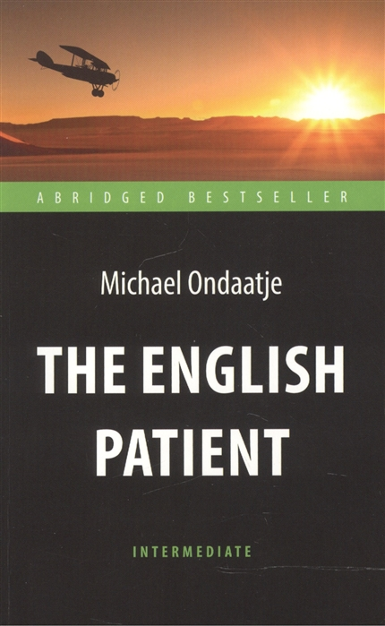 Ondaatje M. The English Patient ondaatje m warlight