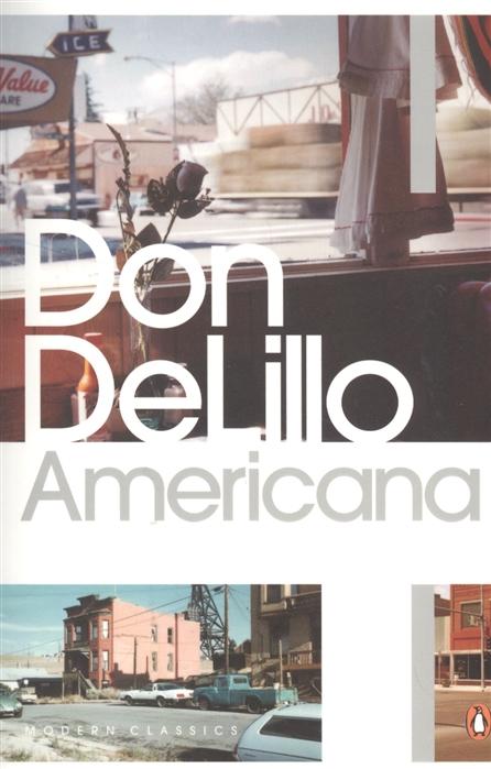 Delillo D. Americana цена в Москве и Питере