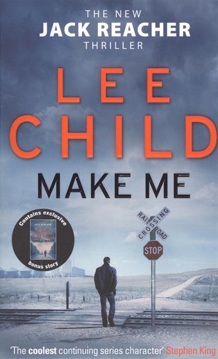 Child L. Make Me