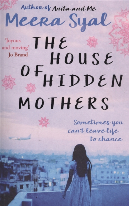 Syal M. The House of Hidden Mothers