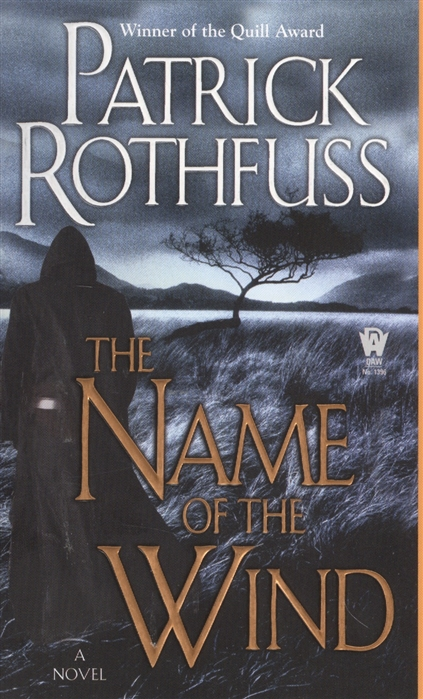Rothfuss P. The Name of the Wind kingkiller chronicle Day one