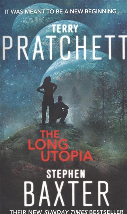 Pratchett T., Baxter S. The Long Utopia недорого