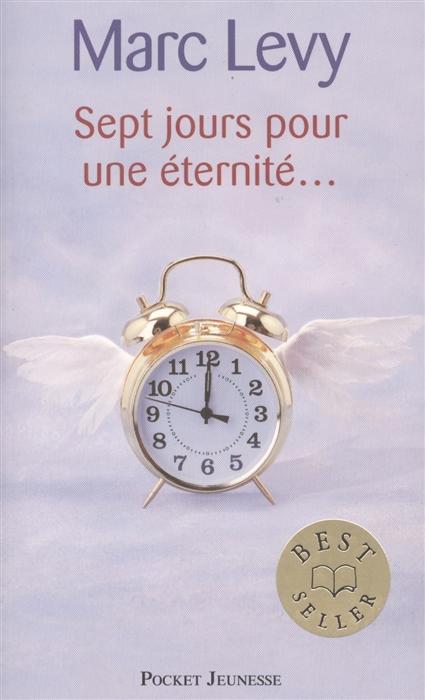цены на Levy M. Sept Jours pour une Eternite  в интернет-магазинах