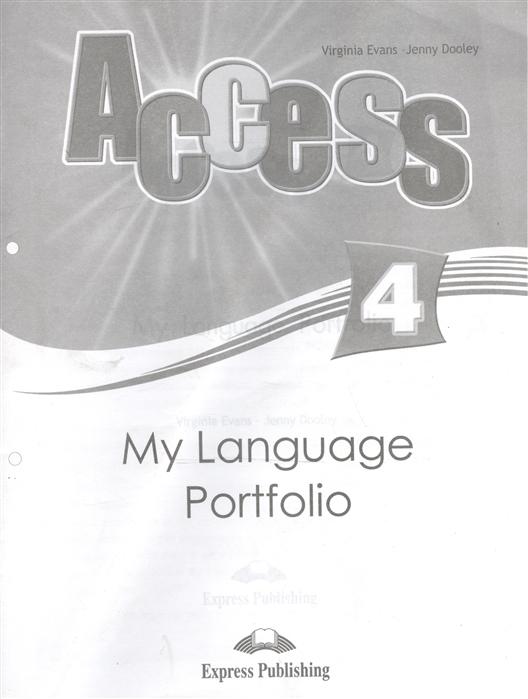 Evans V., Dooley J. Access 4 My Language Portfolio Языковой портфель