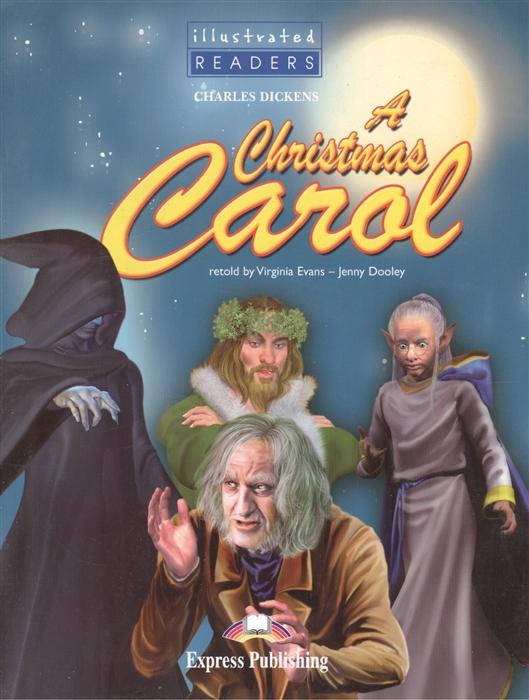 Dickens C. A Christmas Carol Level 4 Книга для чтения a christmas carol reader книга для чтения