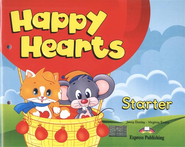 Dooley J., Evans V. Happy Hearts Starter Pupil s Book Учебник для детей 3-4 лет с вкладышем jenny dooley virginia evans happy hearts starter story cards