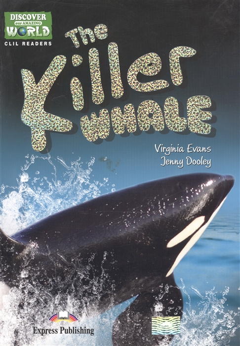 The Killer Whale Level A1 A2 Книга для чтения
