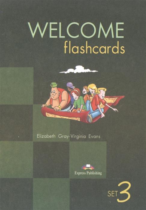 цена на Gray E., Evans V. Welcome Set 3 Flashcards Раздаточный материал